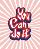 You can do it quote hand lettering Royalty Free Stock Photography