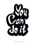 You can do it Royalty Free Stock Image