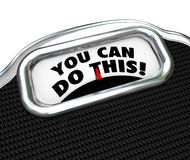 You Can Do This Words Scale Diet Exercise Lose Weight Royalty Free Stock Photography