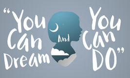 You Can Do You Can Dream Aspiration Word Concept Stock Photo