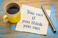 You can if - inspirational phrase Royalty Free Stock Photography