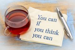 You can if ... motivational quote on napkin Royalty Free Stock Image