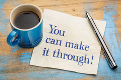 You can make it through! Royalty Free Stock Image