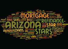You Can Shine Like A Star If You Refinance Mortgage In Arizona Text Background Word Cloud Concept Stock Photos