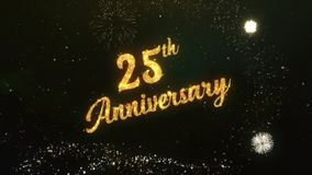 25th Anniversary Greeting Text Made from Sparklers Light Dark Night Sky With Colorfull Firework.
