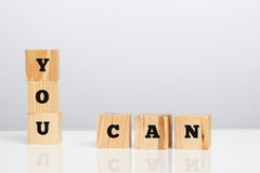 You Can on wooden blocks Royalty Free Stock Image