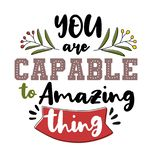 You are capable to amazing thing. Premium motivational quote. Typography quote. Vector quote with white background. A collection of motivational words to foster royalty free illustration