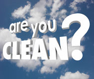 Are You Clean Question Words Cloudy Sky Pure Healthy Royalty Free Stock Image