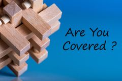 Are you covered - question at insurer or other manager background. Insurance concept.  royalty free stock photos