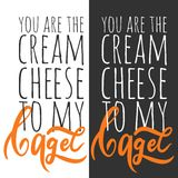 You are the cream cheese to my bagel.  Bagel logo Can be used for t-shirt, banner, card and other desig Royalty Free Stock Photography