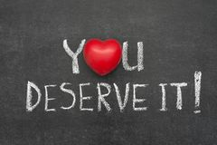 Free You Deserve It Royalty Free Stock Photos - 110729538