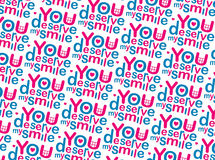 You Deserve my Smile Pattern Royalty Free Stock Photos