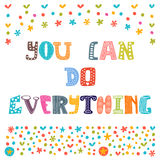 You сan do everything. Cute hand drawn postcard.  Royalty Free Stock Photography