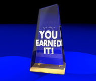 You Earned It Award Trophy Recognition Appreciation Stock Images