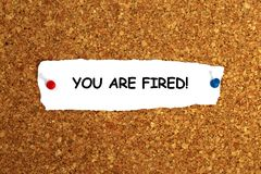 You are fired. Illustration on white background royalty free stock photography
