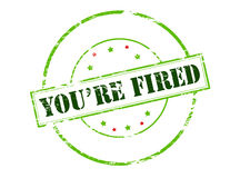 You are fired. Rubber stamp with text you are fired inside,  illustration Royalty Free Stock Photos