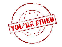 You are fired. Rubber stamp with text you are fired inside,  illustration Royalty Free Stock Photography