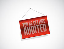 You are getting audited banner sign Royalty Free Stock Image