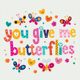 You give me butterflies card Royalty Free Stock Image