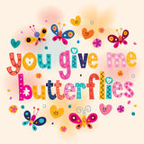 You give me butterflies card Stock Photo