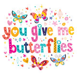 You give me butterflies Stock Photos