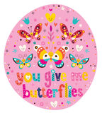 You give me butterflies Royalty Free Stock Photo
