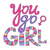 You go girl. Feminist lettering. In pink and violet colors Royalty Free Stock Image