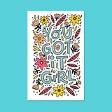 Girl Power Illustration. You gor it girl - phrase for posters, t-shirts and wall art. Vector design Stock Image