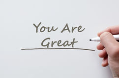 You are great written on whiteboard Stock Image
