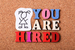 You Are Hired Royalty Free Stock Image