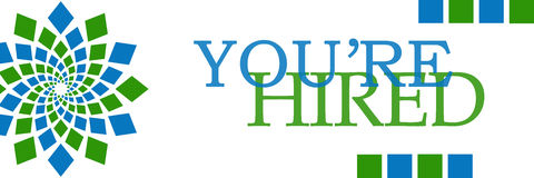 You Are Hired Green Blue Squares Horizontal. You are hired text written over green blue background Royalty Free Stock Images