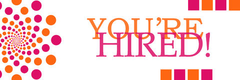 You Are Hired Pink Orange Dotted Horizontal. You are hired text written over pink orange dotted background Royalty Free Stock Photo