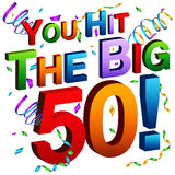 You Hit The Big 50 Message. An image of a you hit the big 50 message Stock Photography