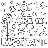 You are so important. Coloring page. Vector illustration. You are so important. Coloring page. Black and white vector illustration Royalty Free Stock Photography