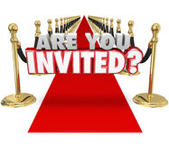 Are You Invited 3d Words Red Carpet Exclusive Special Event. Are You Invited 3d words on a red carpet asking if you're allowed to come to a special vip Stock Images