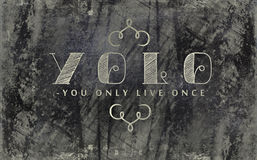 You only live once blackboard sign Royalty Free Stock Photos