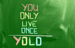 You Only Live Once Concept Stock Photo