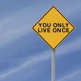 You Only Live Once stock photo