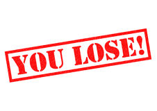 YOU LOSE!. Red Rubber Stamp over a white background Stock Photo