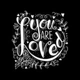 You are loved hand lettering. vector illustration