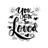 You are so Loved. Inspirational quote Royalty Free Stock Images