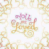 You are loved. Vector photo overlay design elements and greeting card template with hand lettering phrase - you are loved Royalty Free Stock Photo