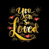 You are so Loved. Inspirational quote Royalty Free Stock Image