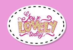 You so Lovely Today Graffiti Vector Illustration Stock Image