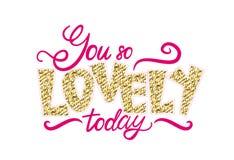 You so Lovely Today Graffiti Vector Illustration Royalty Free Stock Photo