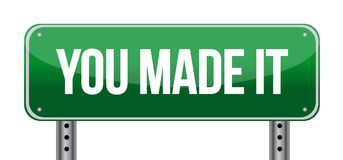 You Made It Green Road Sign Royalty Free Stock Photos