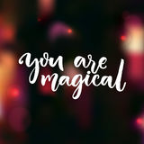 You are magical. Love confession saying. Valentine`s day card.  Royalty Free Stock Photos