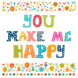 You make me happy. Concept romantic postcard.  Royalty Free Stock Photos