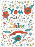 You make me shine. I love you. Royalty Free Stock Images