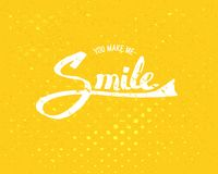 You Make Me Smile Concept on Yellow Background. Conceptual Simple You Make Me Smile Texts in White Color on Abstract Yellow Background Stock Photography